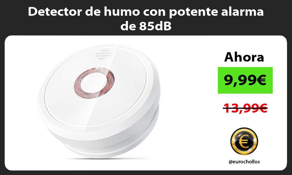 Detector de humo con potente alarma de 85dB