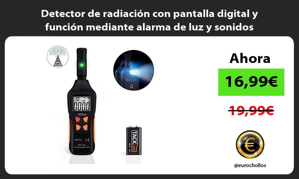 Detector de radiación con pantalla digital y función mediante alarma de luz y sonidos