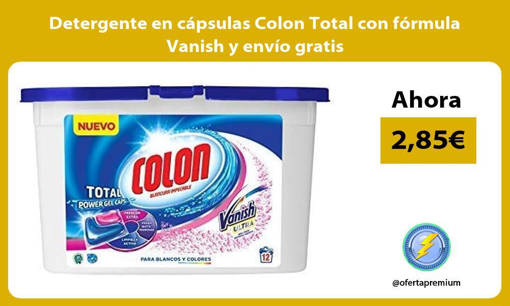 Detergente en cápsulas Colon Total con fórmula Vanish y envío gratis