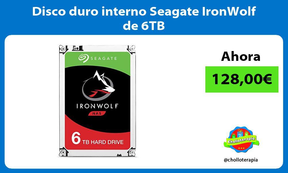 Disco duro interno Seagate IronWolf de 6TB