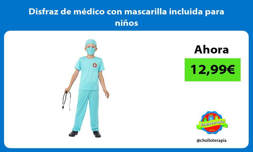 Disfraz de médico con mascarilla incluida para niños