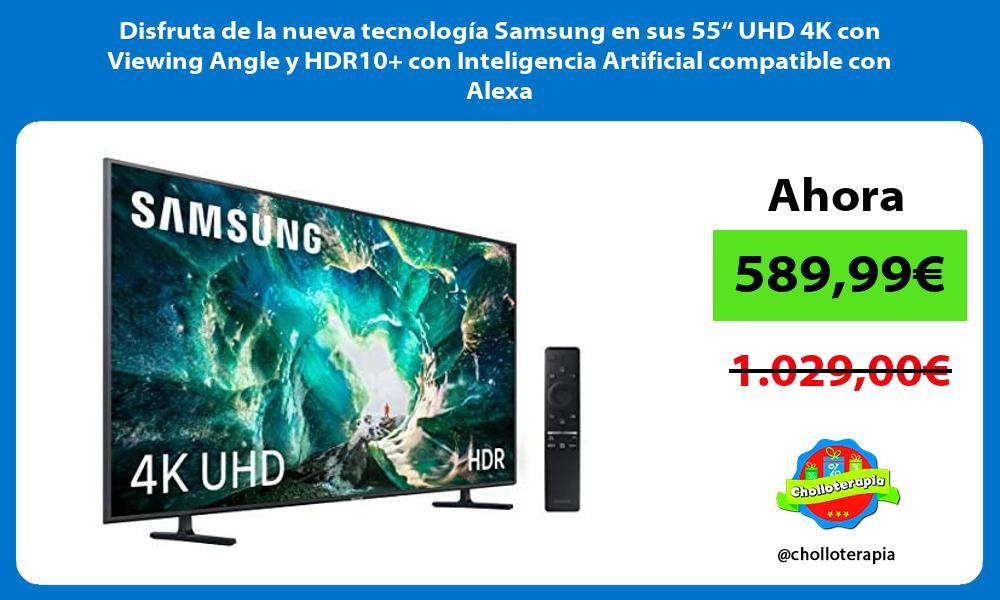 """Disfruta de la nueva tecnología Samsung en sus 55"""" UHD 4K con Viewing Angle y HDR10 con Inteligencia Artificial compatible con Alexa"""