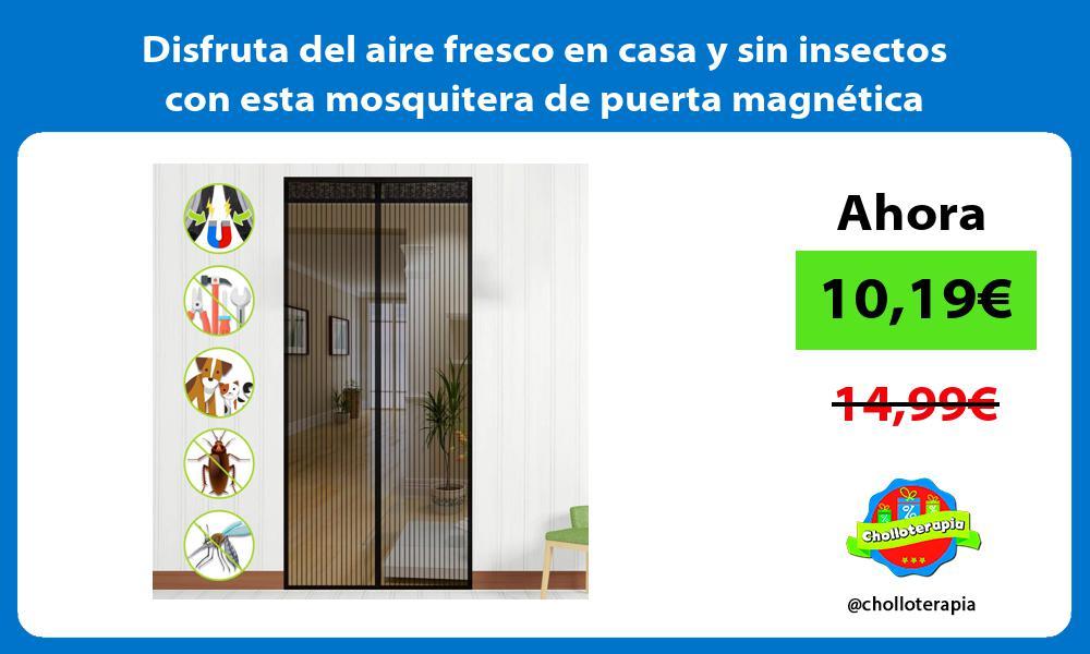 Disfruta del aire fresco en casa y sin insectos con esta mosquitera de puerta magnética