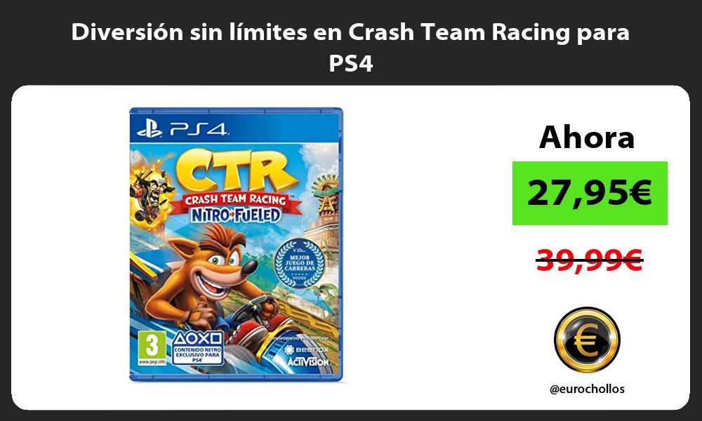Diversión sin límites en Crash Team Racing para PS4