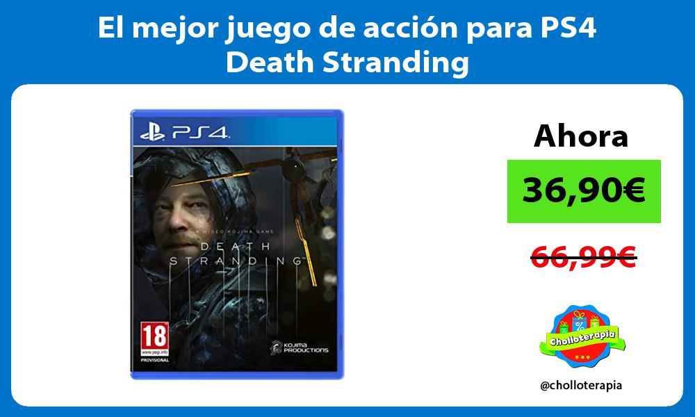 El mejor juego de acción para PS4 Death Stranding