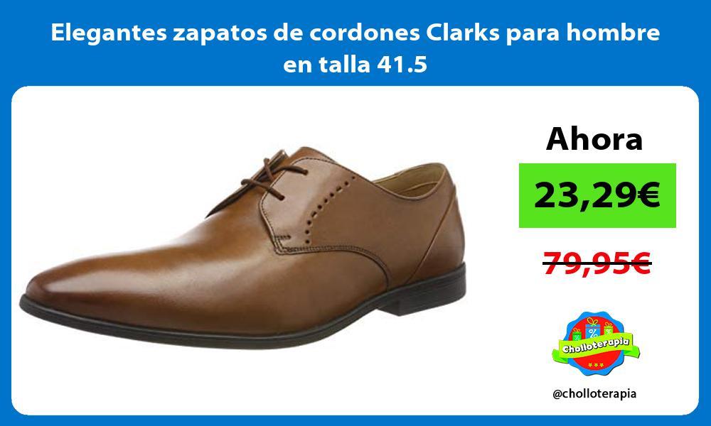 Elegantes zapatos de cordones Clarks para hombre en talla 41 5