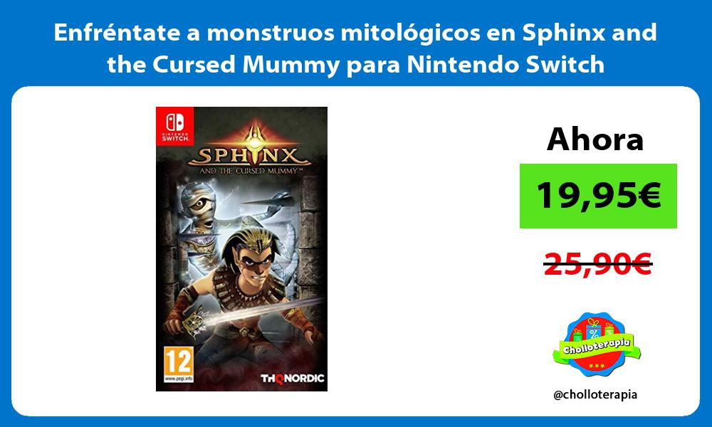 Enfréntate a monstruos mitológicos en Sphinx and the Cursed Mummy para Nintendo Switch