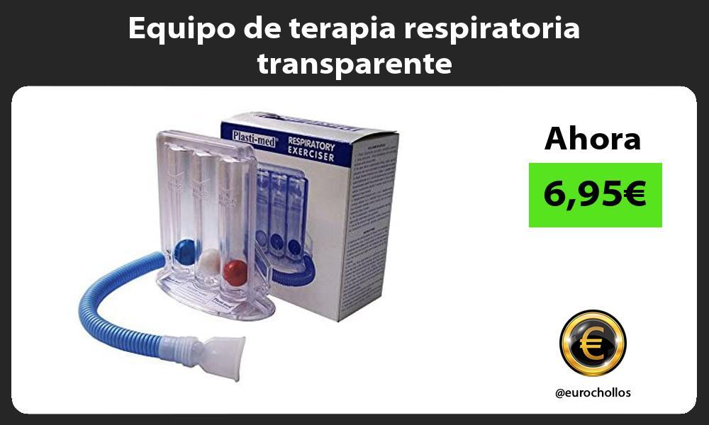 Equipo de terapia respiratoria transparente