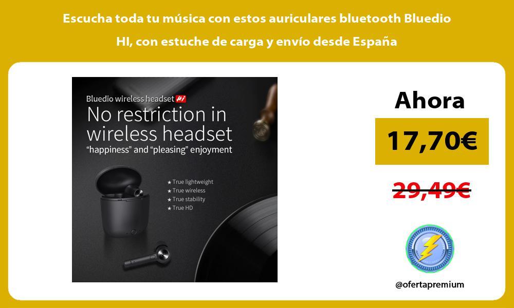 Escucha toda tu música con estos auriculares bluetooth Bluedio HI con estuche de carga y envío desde España