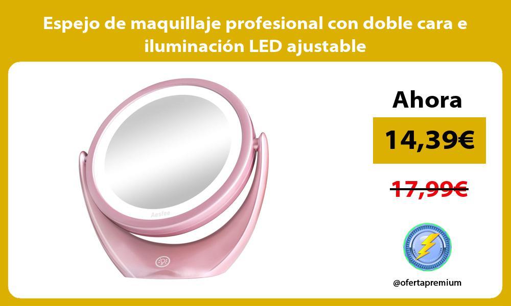 Espejo de maquillaje profesional con doble cara e iluminación LED ajustable