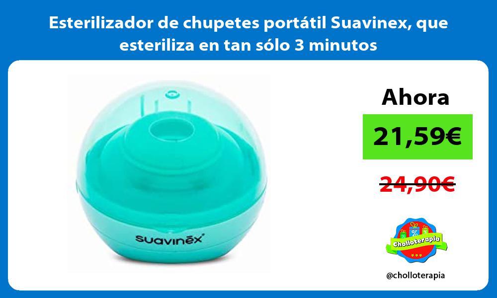 Esterilizador de chupetes portátil Suavinex que esteriliza en tan sólo 3 minutos