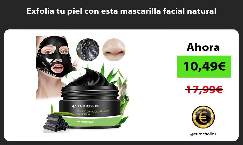 Exfolia tu piel con esta mascarilla facial natural