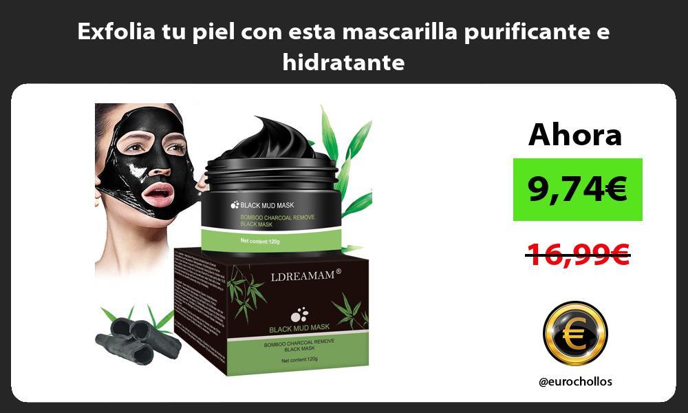 Exfolia tu piel con esta mascarilla purificante e hidratante