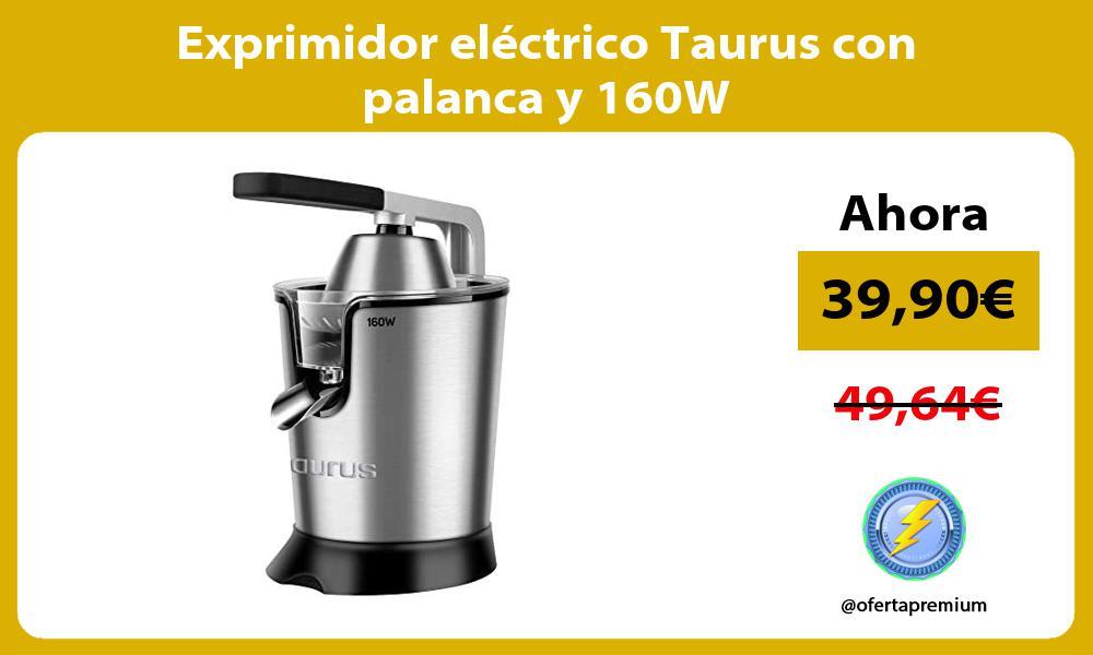 Exprimidor eléctrico Taurus con palanca y 160W