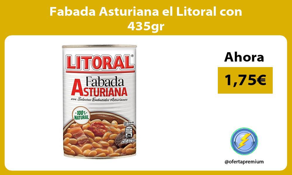 Fabada Asturiana el Litoral con 435gr