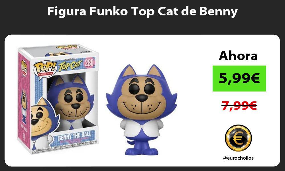 Figura Funko Top Cat de Benny