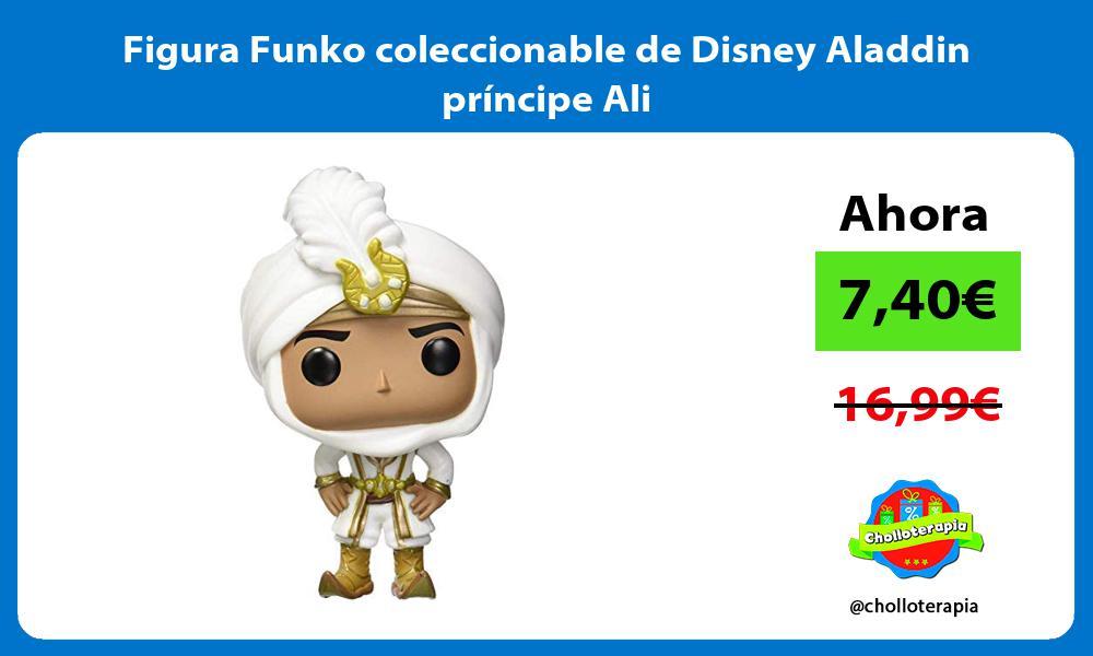 Figura Funko coleccionable de Disney Aladdin príncipe Ali