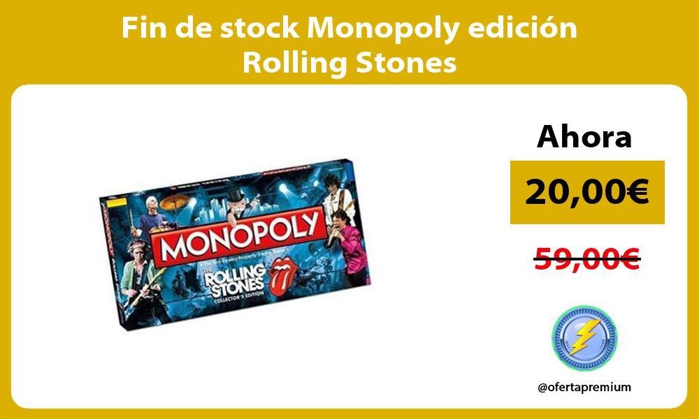 Fin de stock Monopoly edición Rolling Stones
