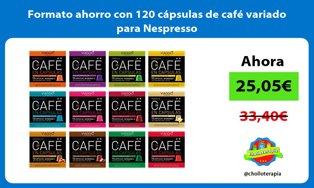Formato ahorro con 120 cápsulas de café variado para Nespresso