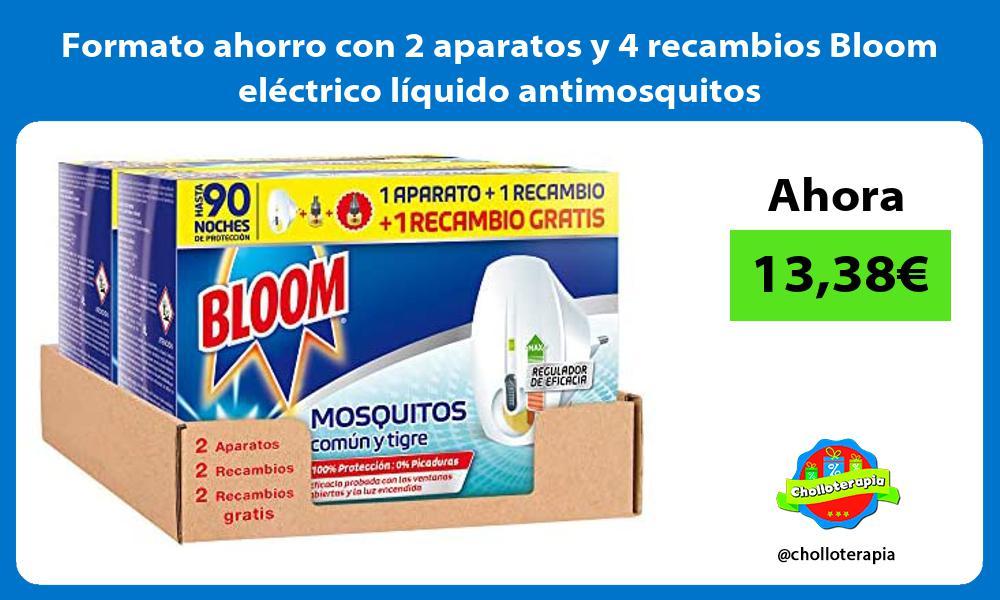 Formato ahorro con 2 aparatos y 4 recambios Bloom eléctrico líquido antimosquitos