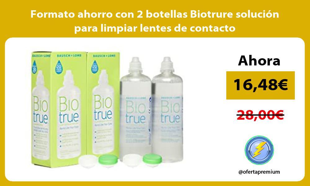 Formato ahorro con 2 botellas Biotrure solución para limpiar lentes de contacto
