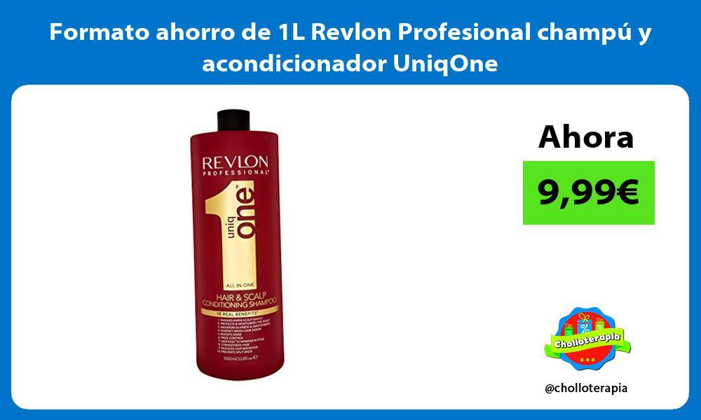 Formato ahorro de 1L Revlon Profesional champú y acondicionador UniqOne