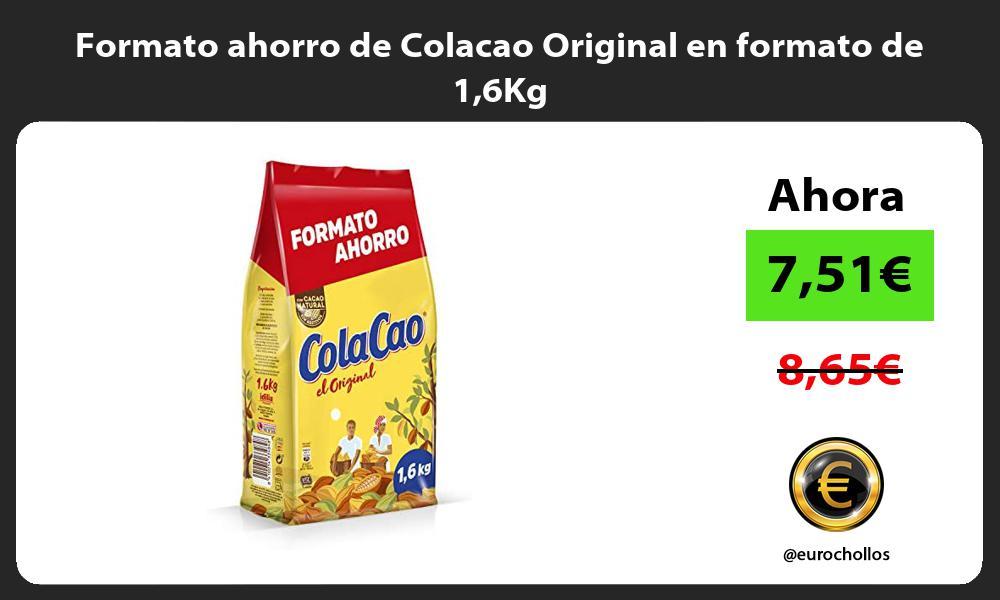 Formato ahorro de Colacao Original en formato de 16Kg