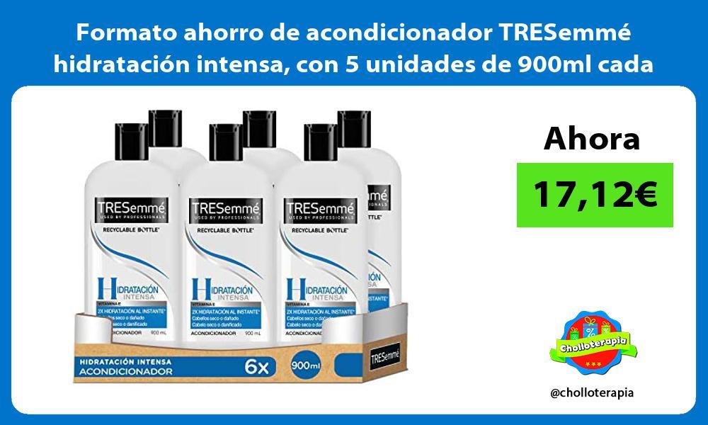 Formato ahorro de acondicionador TRESemmé hidratación intensa con 5 unidades de 900ml cada una