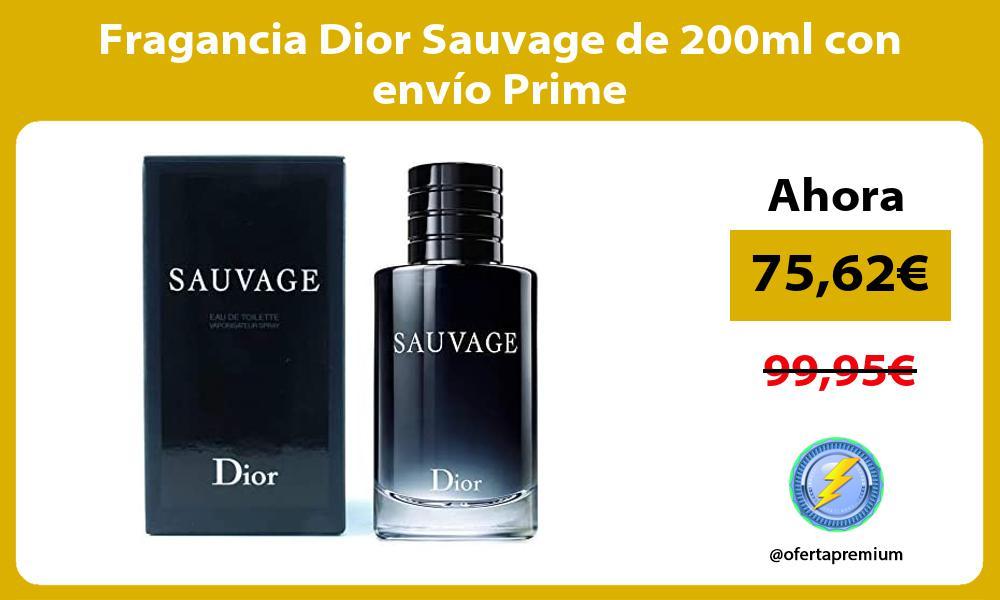 Fragancia Dior Sauvage de 200ml con envío Prime