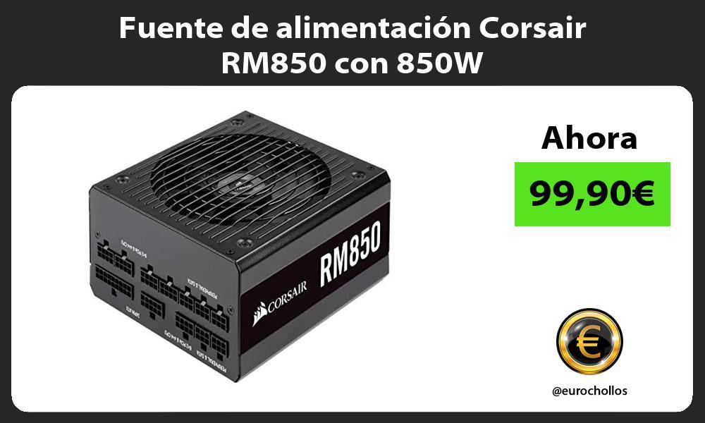 Fuente de alimentación Corsair RM850 con 850W