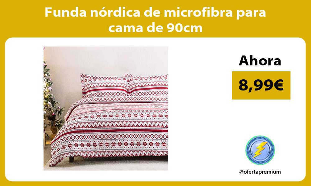 Funda nórdica de microfibra para cama de 90cm