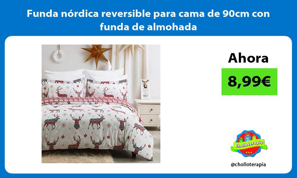 Funda nórdica reversible para cama de 90cm con funda de almohada