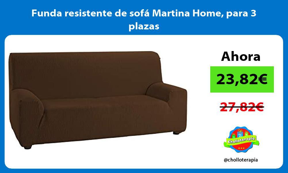 Funda resistente de sofá Martina Home para 3 plazas