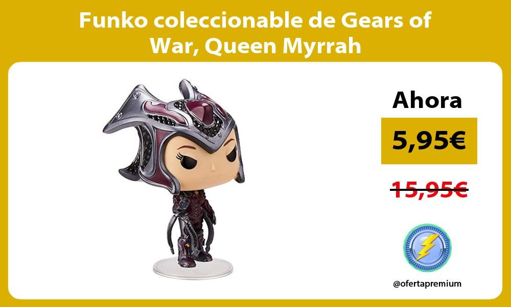 Funko coleccionable de Gears of War Queen Myrrah