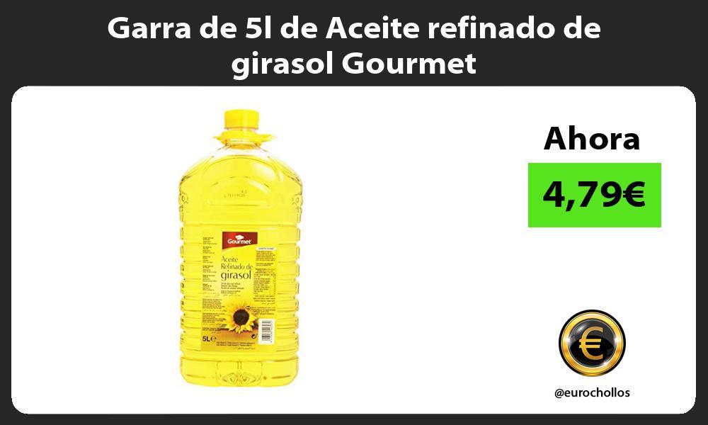 Garra de 5l de Aceite refinado de girasol Gourmet