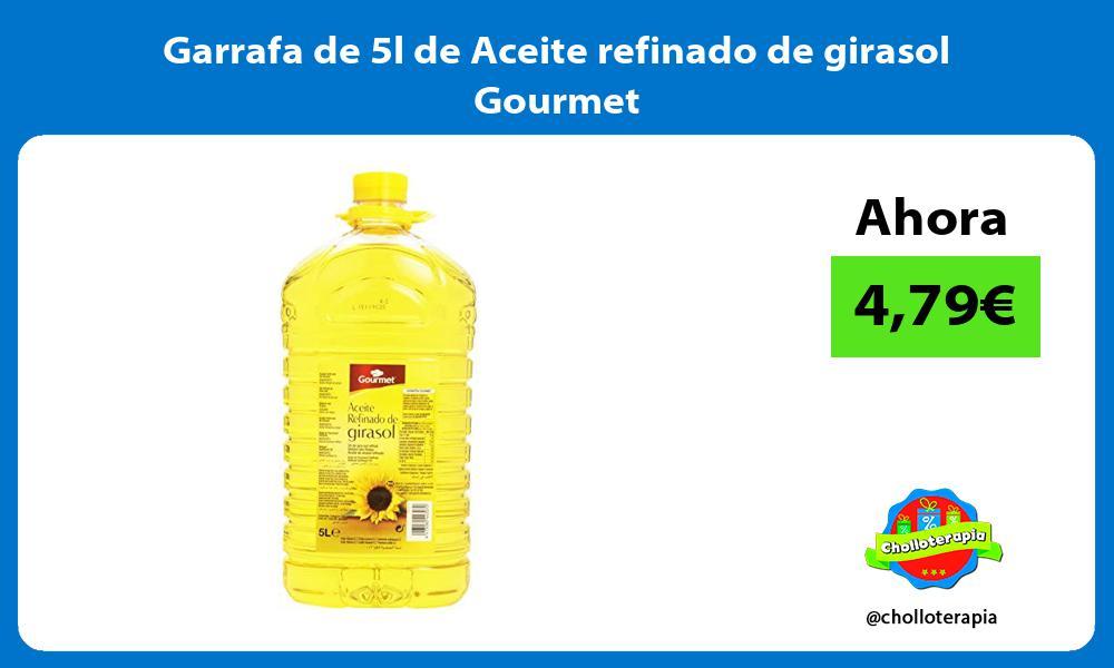 Garrafa de 5l de Aceite refinado de girasol Gourmet