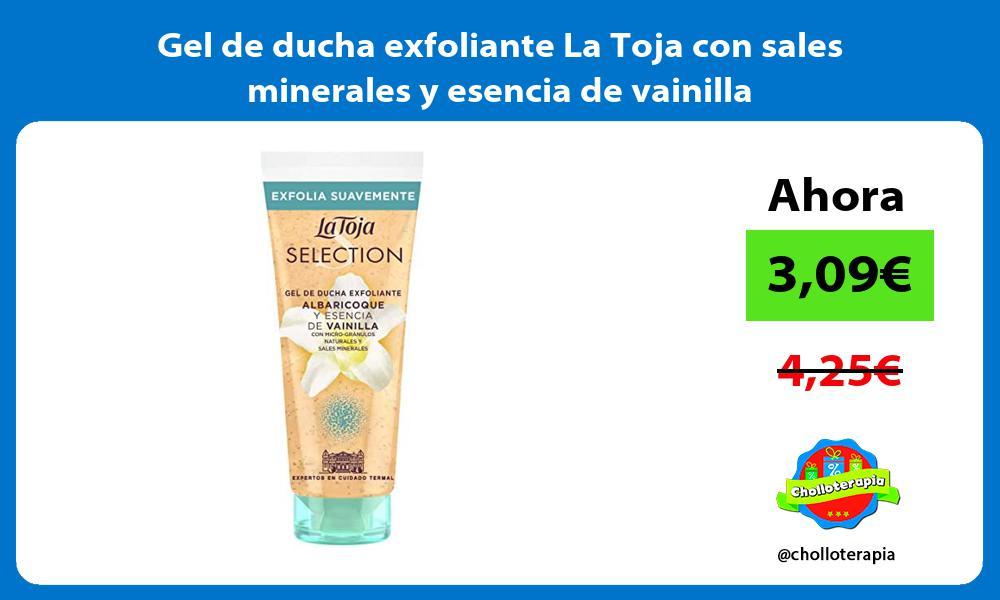 Gel de ducha exfoliante La Toja con sales minerales y esencia de vainilla