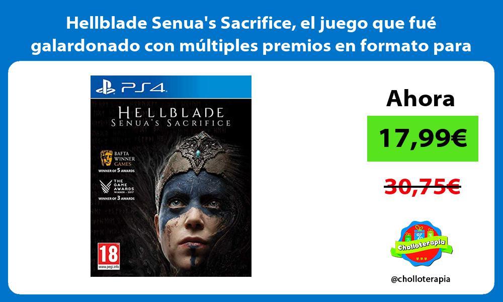 Hellblade Senuas Sacrifice el juego que fué galardonado con múltiples premios en formato para PS4
