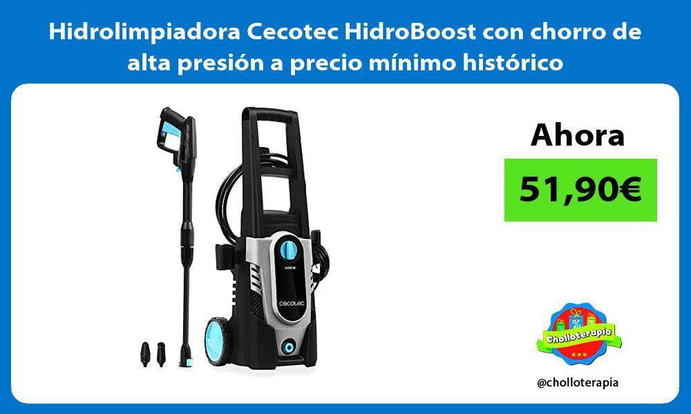 Hidrolimpiadora Cecotec HidroBoost con chorro de alta presión a precio mínimo histórico