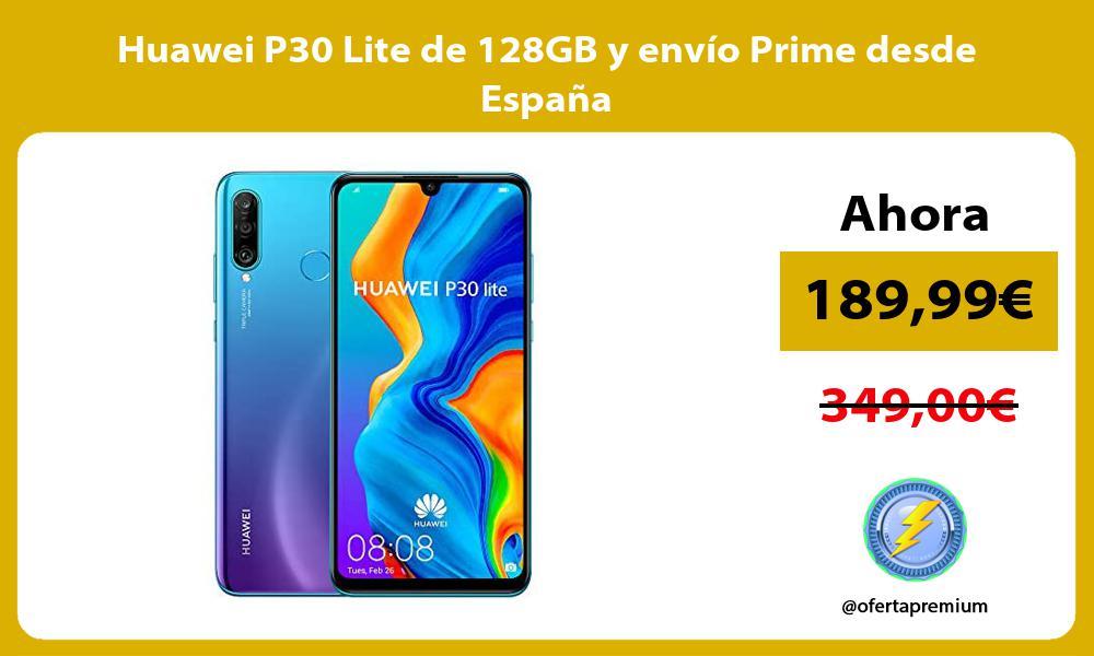 Huawei P30 Lite de 128GB y envío Prime desde España