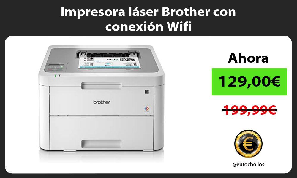 Impresora láser Brother con conexión Wifi
