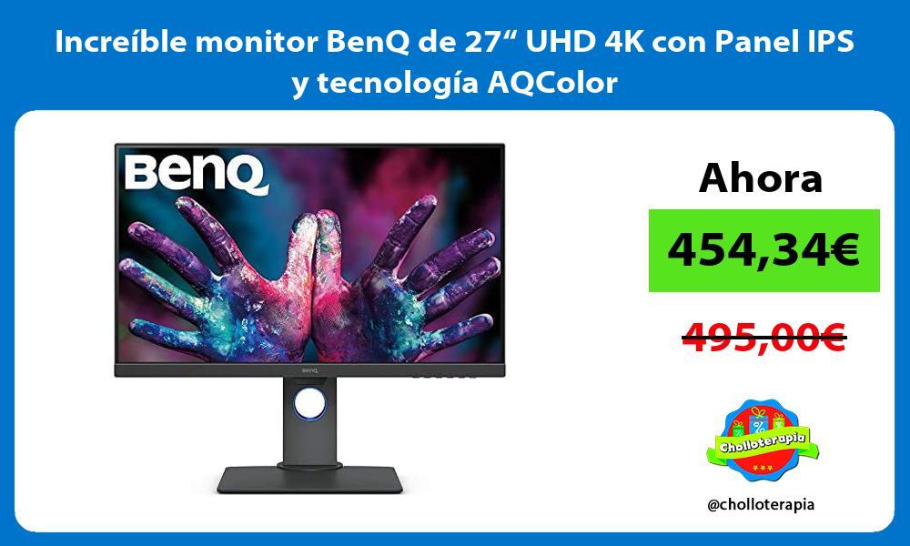 """Increíble monitor BenQ de 27"""" UHD 4K con Panel IPS y tecnología AQColor"""