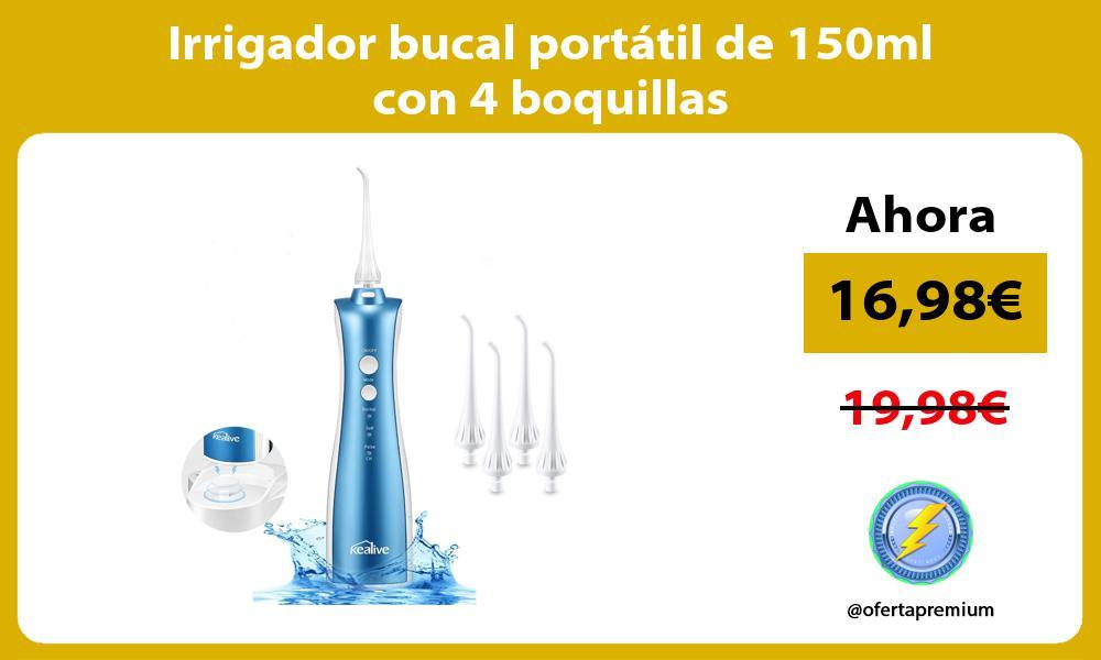 Irrigador bucal portátil de 150ml con 4 boquillas