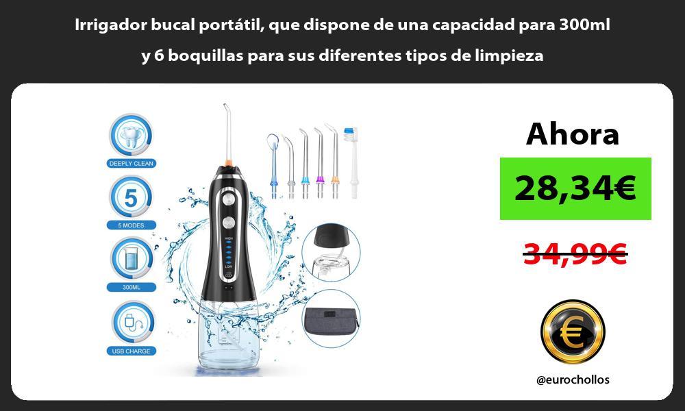 Irrigador bucal portátil que dispone de una capacidad para 300ml y 6 boquillas para sus diferentes tipos de limpieza