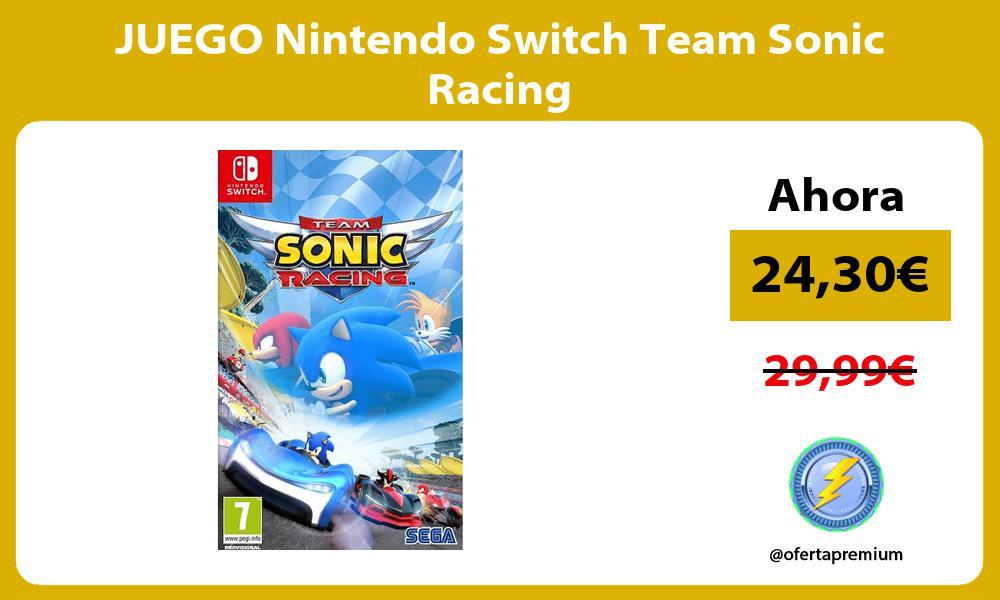 JUEGO Nintendo Switch Team Sonic Racing