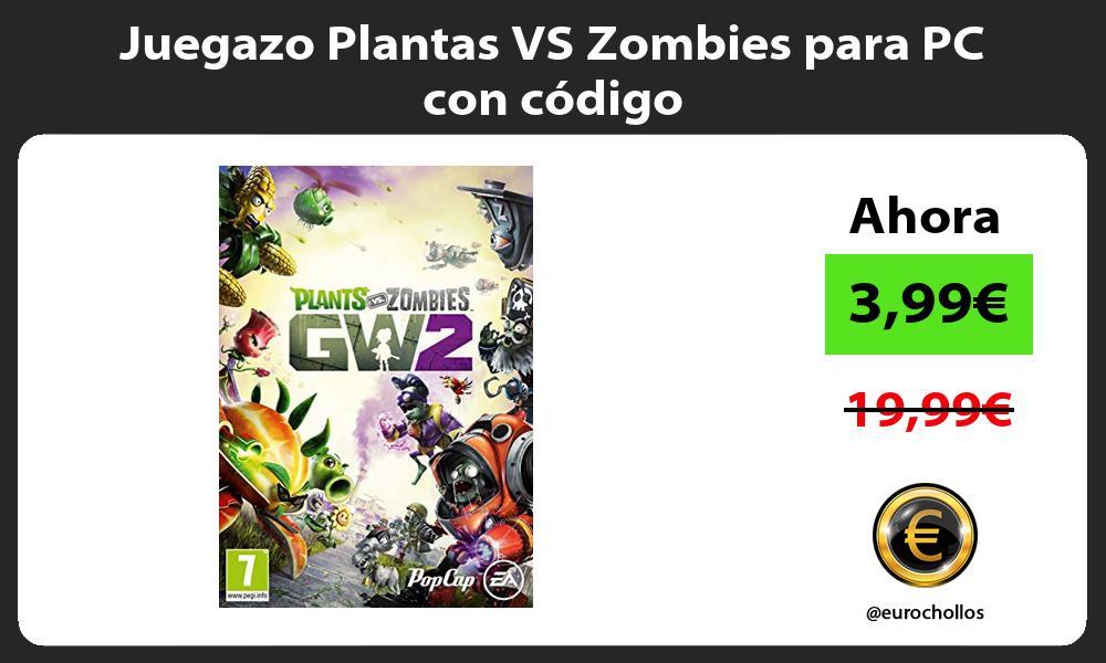 Juegazo Plantas VS Zombies para PC con código