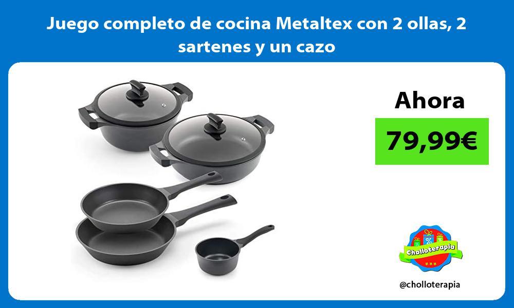 Juego completo de cocina Metaltex con 2 ollas 2 sartenes y un cazo