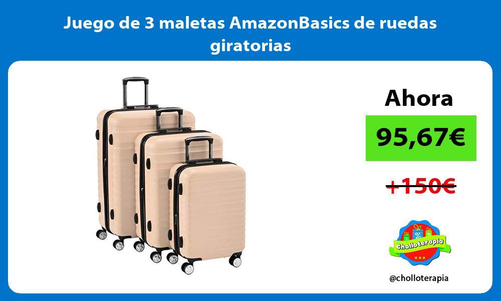 Juego de 3 maletas AmazonBasics de ruedas giratorias