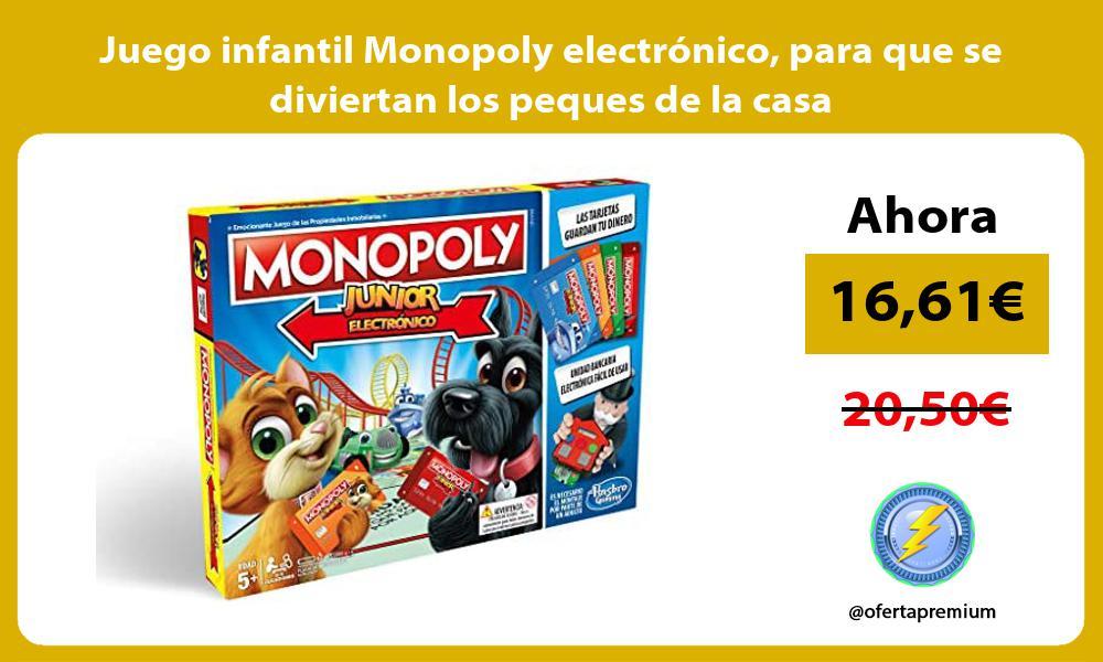 Juego infantil Monopoly electrónico para que se diviertan los peques de la casa