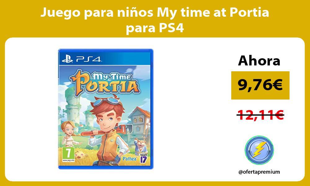 Juego para niños My time at Portia para PS4